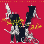 Review: 'The Way You Used to Do' (Queens of the Stone Age)