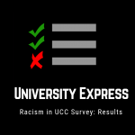 University Express Racism in UCC Survey: Upon Closer Inspection.