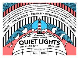 Quiet Lights Festival 2019 – A Focus on the Soft on Wintery Evenings  By Fiona O' Connell